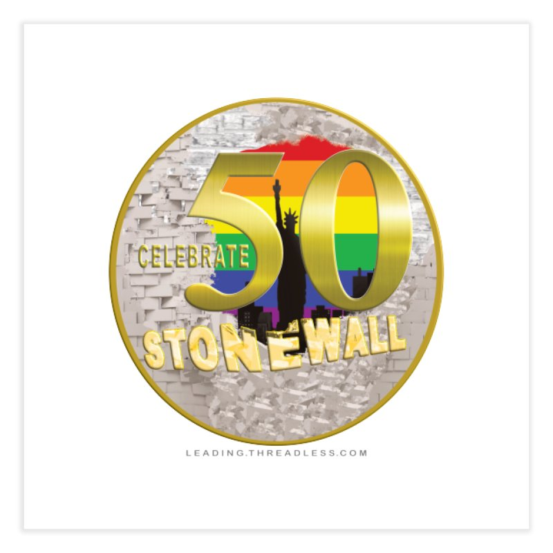 Stonewall 1969 Home Fine Art Print by Leading Artist Shop