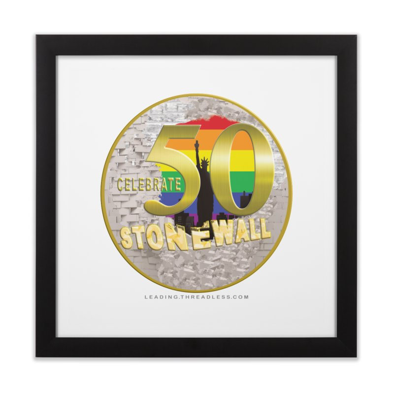 Stonewall 1969 Home Framed Fine Art Print by Leading Artist Shop