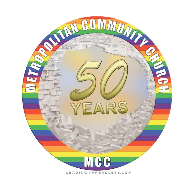 Metropolitan Community Church Quad Cities - MCCQCA by Leading Artist Shop