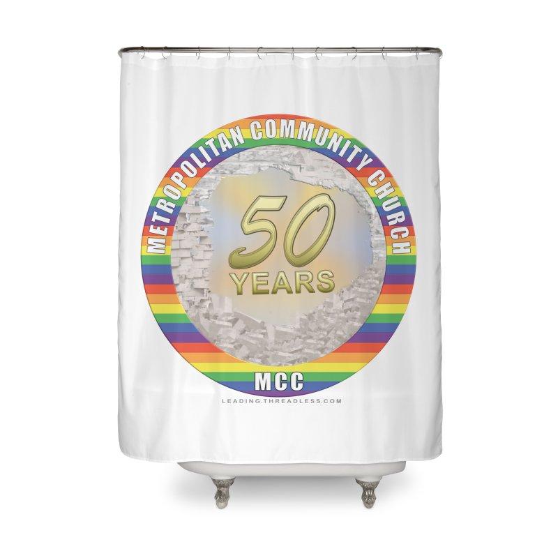 Metropolitan Community Church Quad Cities - MCCQCA Home Shower Curtain by Leading Artist Shop