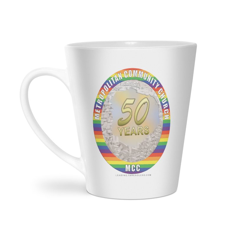 Metropolitan Community Church Quad Cities - MCCQCA Accessories Latte Mug by Leading Artist Shop