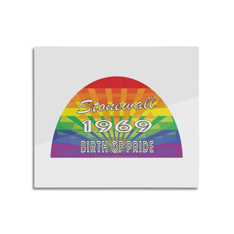 Stonewall 1969 Birth Of Pride Home Mounted Aluminum Print by Leading Artist Shop