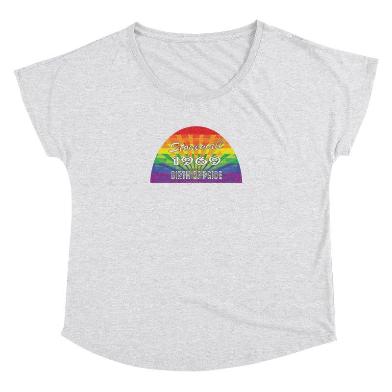 Stonewall 1969 Birth Of Pride Women's Dolman Scoop Neck by Leading Artist Shop