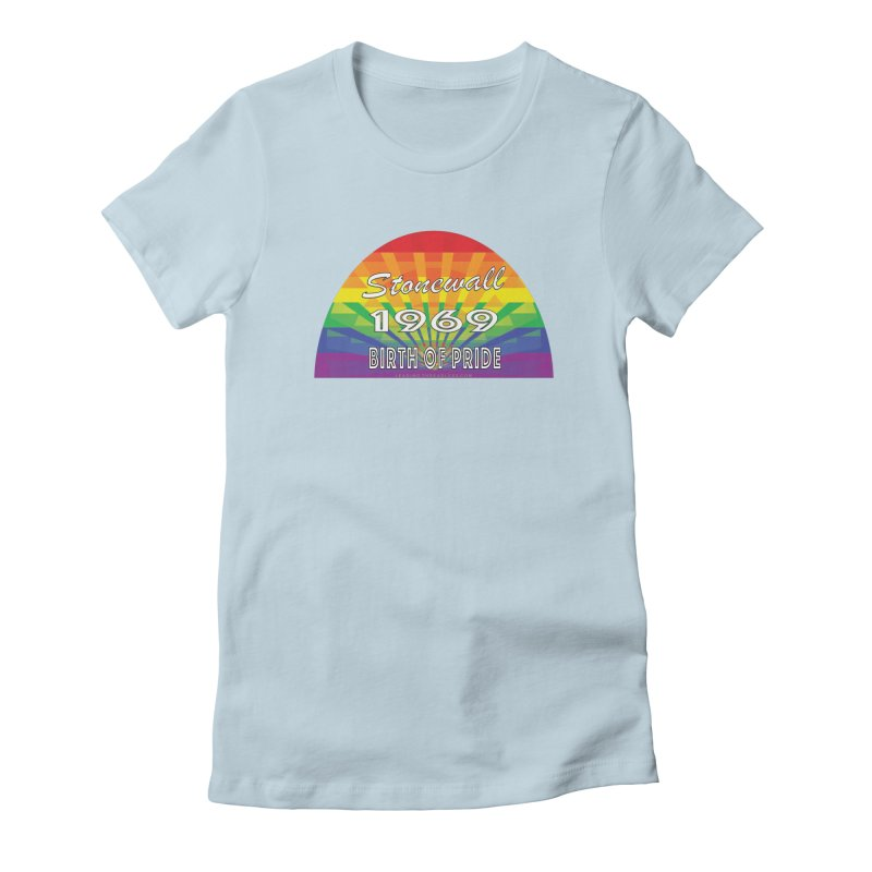 Stonewall 1969 Birth Of Pride Women's Fitted T-Shirt by Leading Artist Shop