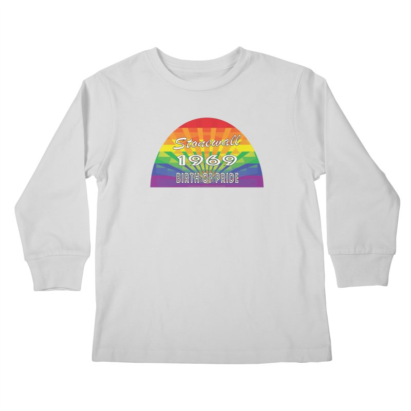 Stonewall 1969 Birth Of Pride Kids Longsleeve T-Shirt by Leading Artist Shop