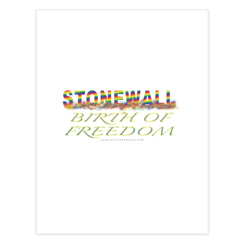 Stonewall Birth Of Freedom Home Fine Art Print by Leading Artist Shop