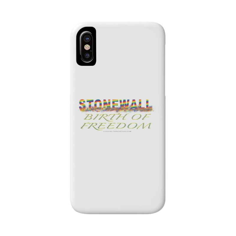 Stonewall Birth Of Freedom Accessories Phone Case by Leading Artist Shop