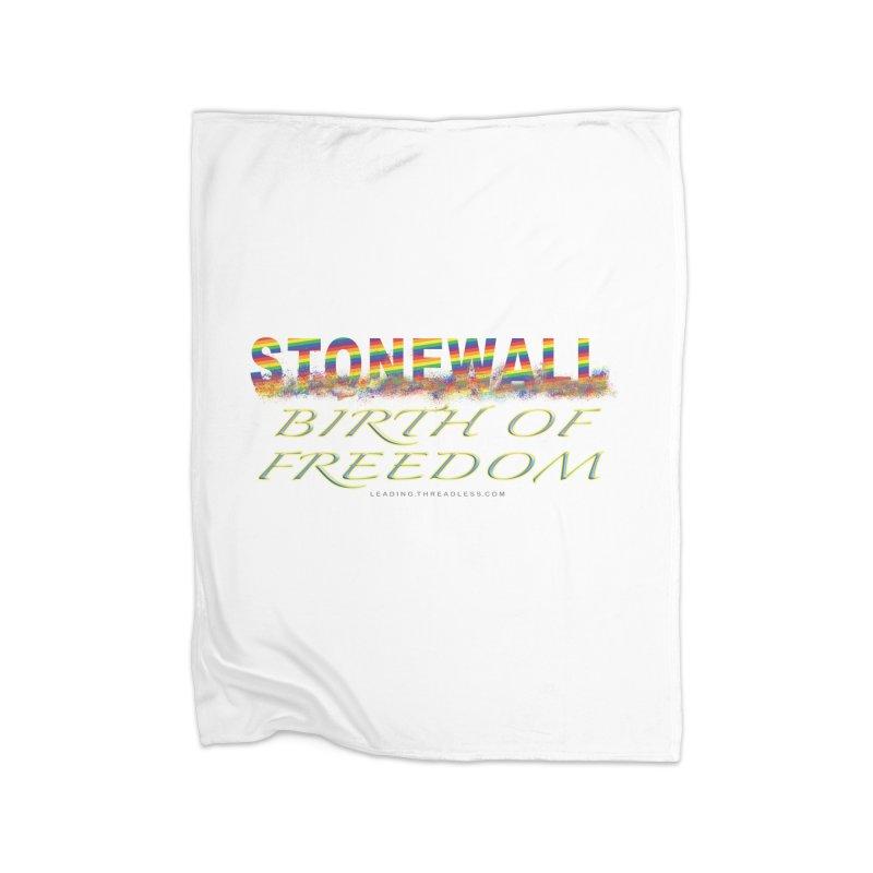 Stonewall Birth Of Freedom Home Fleece Blanket Blanket by Leading Artist Shop