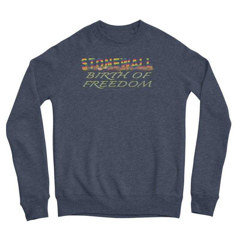 Stonewall Birth Of Freedom Men's Sponge Fleece Sweatshirt by Leading Artist Shop