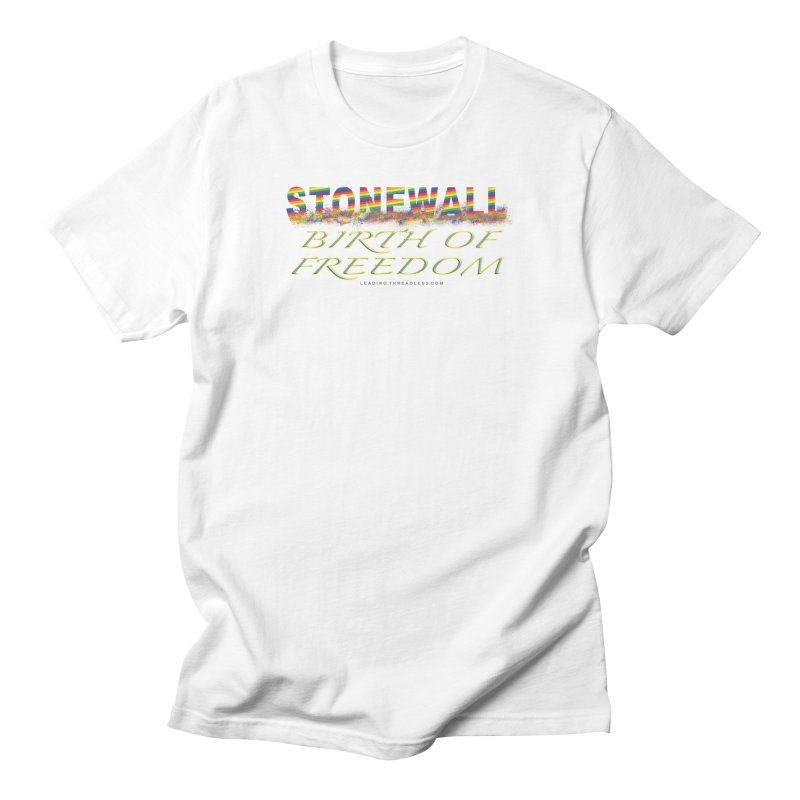 Stonewall Birth Of Freedom Women's Regular Unisex T-Shirt by Leading Artist Shop