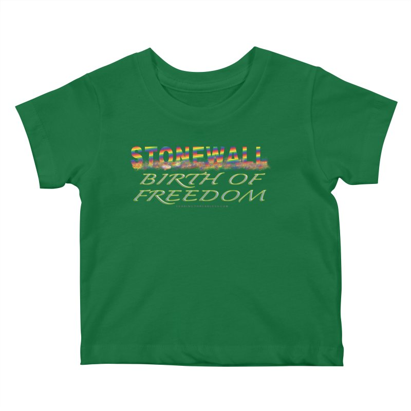 Stonewall Birth Of Freedom Kids Baby T-Shirt by Leading Artist Shop