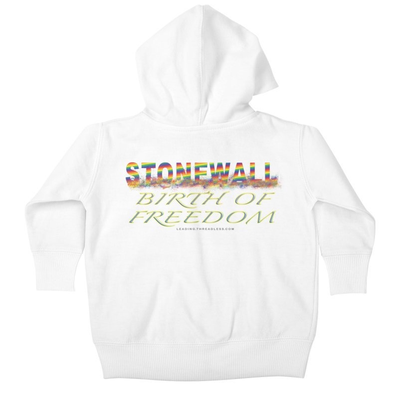Stonewall Birth Of Freedom Kids Baby Zip-Up Hoody by Leading Artist Shop