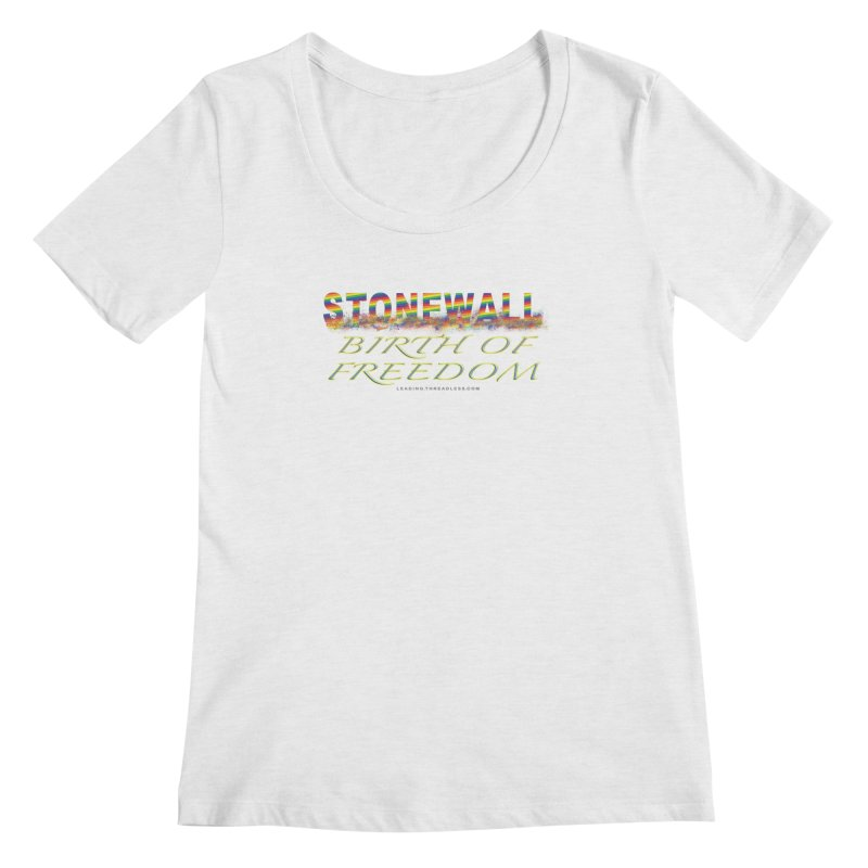 Stonewall Birth Of Freedom Women's Regular Scoop Neck by Leading Artist Shop