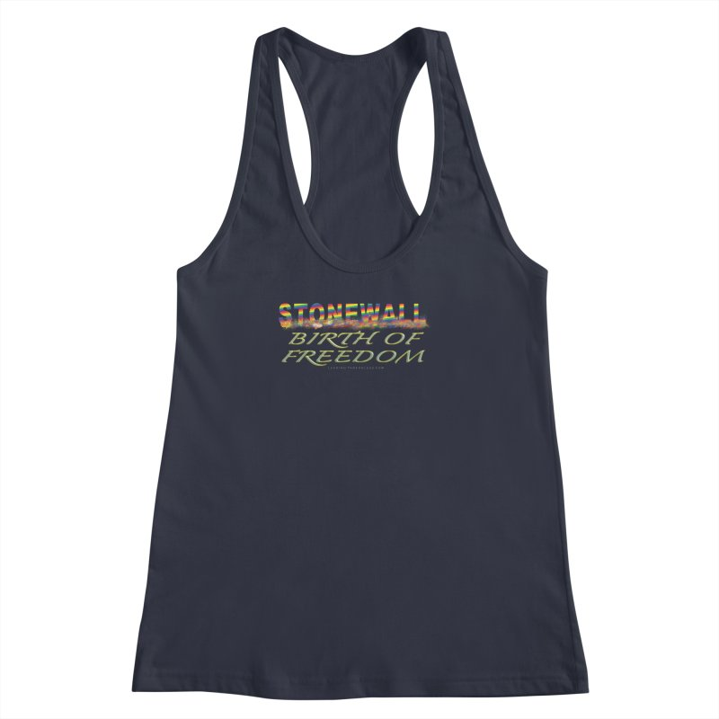 Stonewall Birth Of Freedom Women's Racerback Tank by Leading Artist Shop