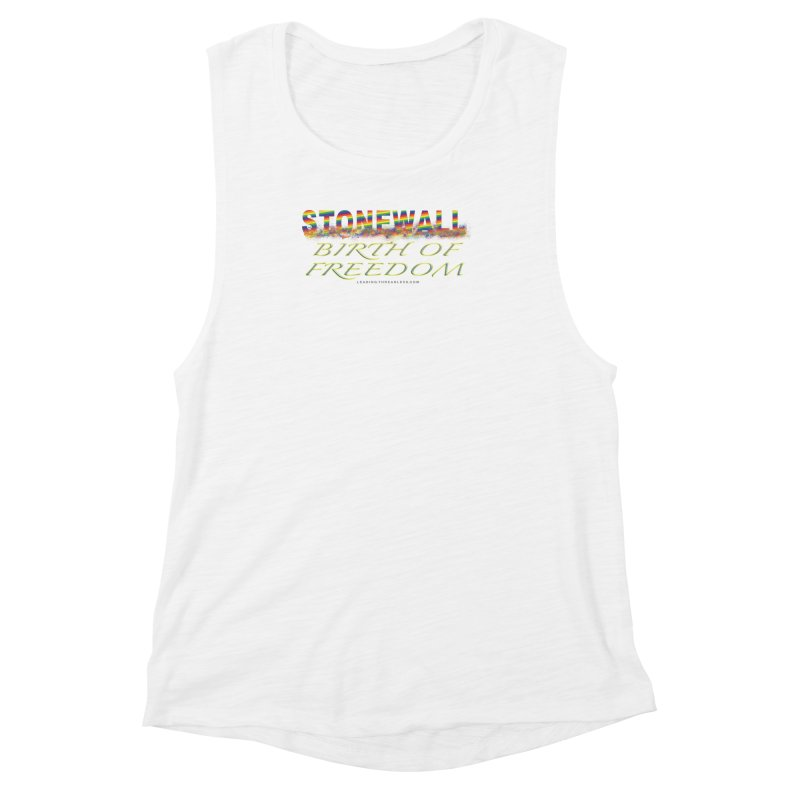 Stonewall Birth Of Freedom Women's Muscle Tank by Leading Artist Shop