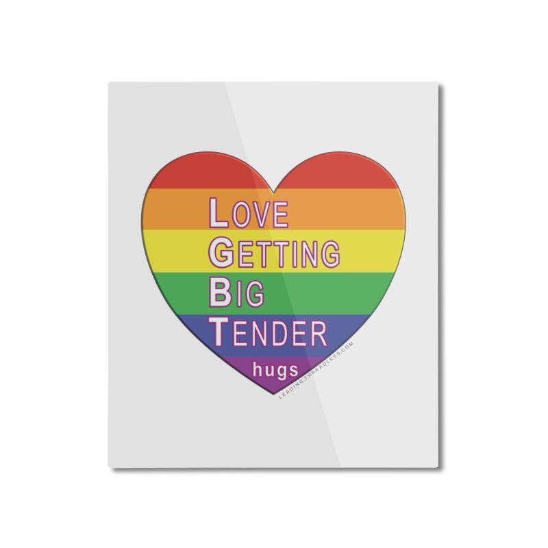 LGBT Shirts n More Home Mounted Aluminum Print by Leading Artist Shop