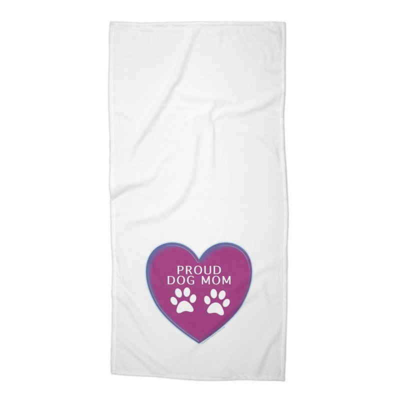 Dog Mama Shirts Accessories Beach Towel by Leading Artist Shop