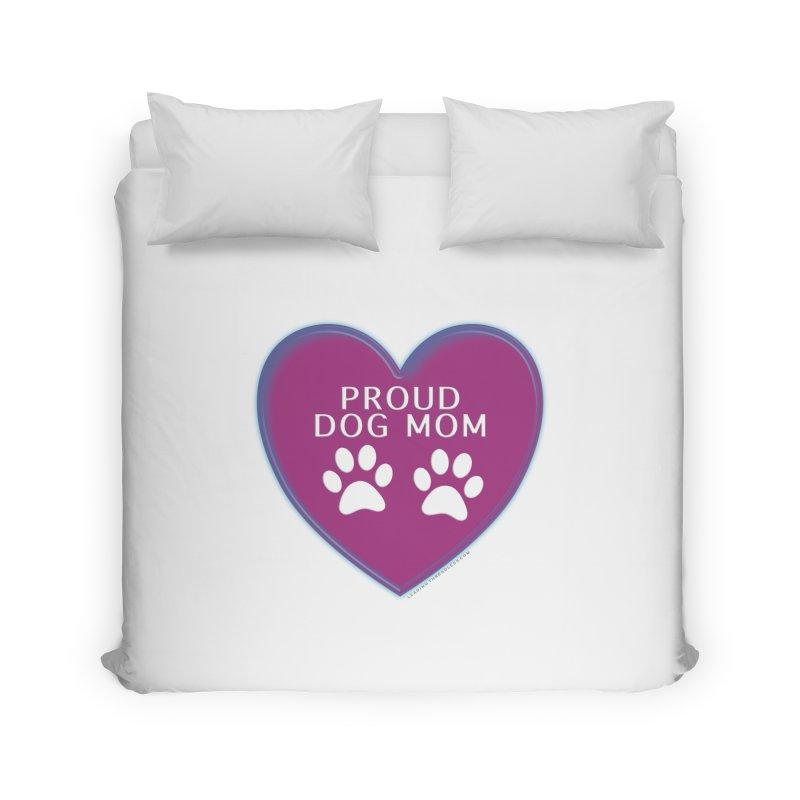 Dog Mama Shirts Home Duvet by Leading Artist Shop