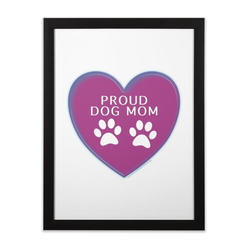 Dog Mama Shirts Home Framed Fine Art Print by Leading Artist Shop