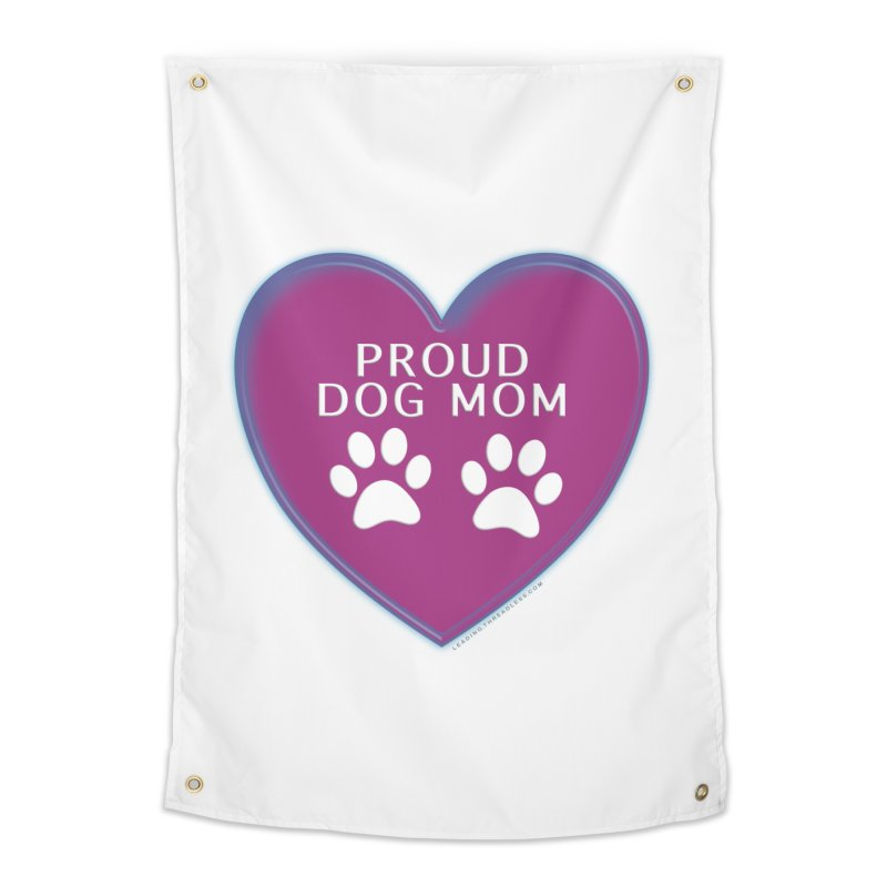 Dog Mama Shirts Home Tapestry by Leading Artist Shop