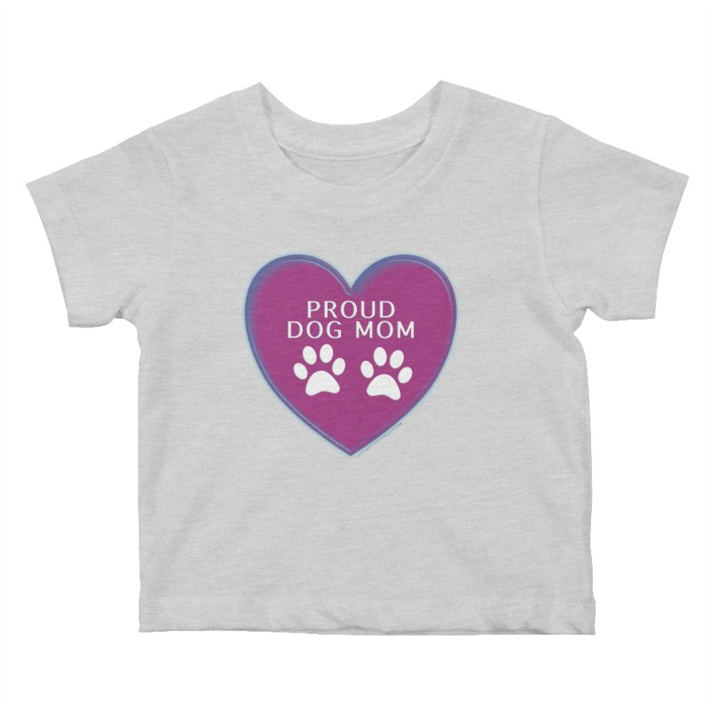 Dog Mama Shirts Kids Baby T-Shirt by Leading Artist Shop