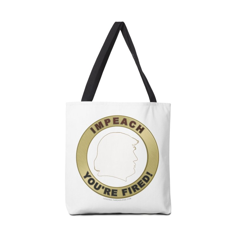 Impeach Shirts n More Accessories Tote Bag Bag by Leading Artist Shop