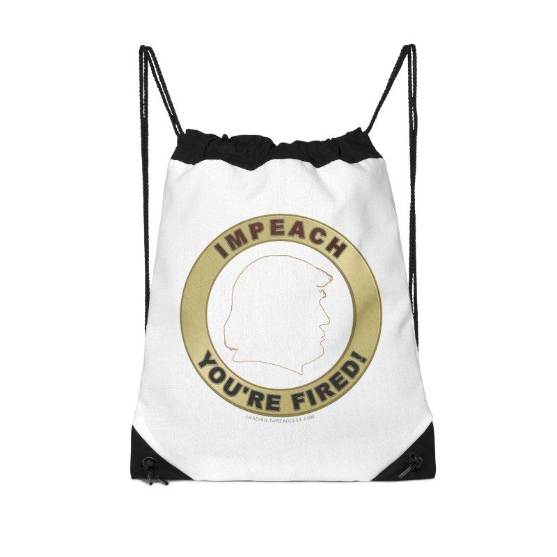 Impeach Shirts n More Accessories Drawstring Bag Bag by Leading Artist Shop