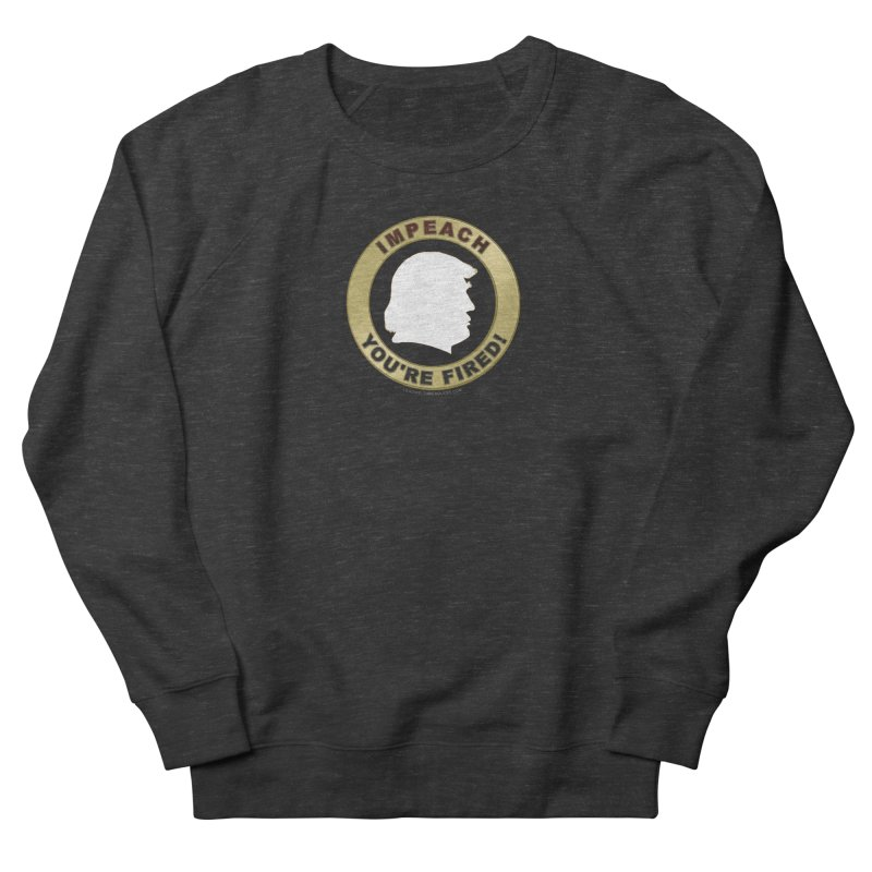 Impeach Shirts n More Men's French Terry Sweatshirt by Leading Artist Shop