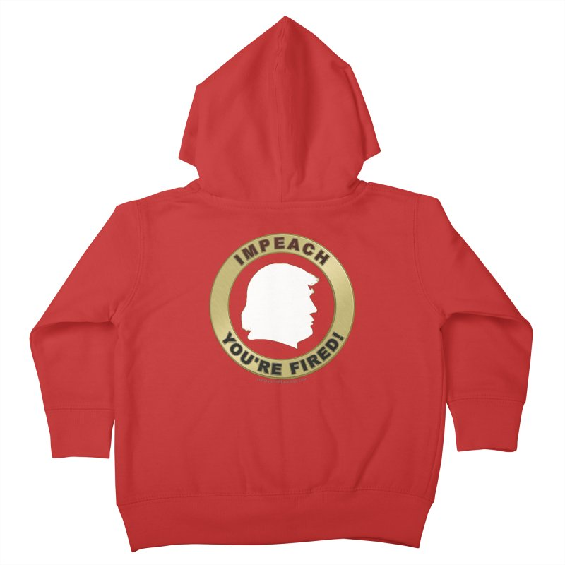 Impeach Shirts n More Kids Toddler Zip-Up Hoody by Leading Artist Shop