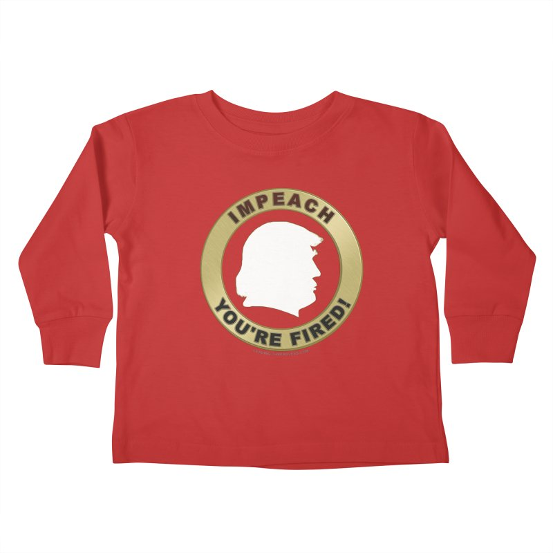 Impeach Shirts n More Kids Toddler Longsleeve T-Shirt by Leading Artist Shop