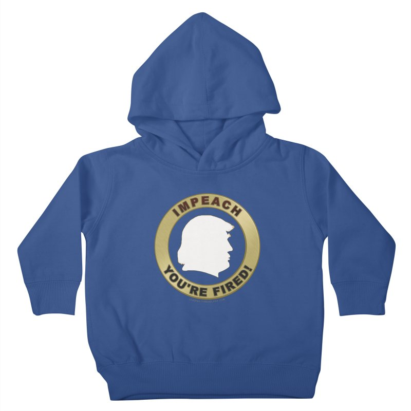 Impeach Shirts n More Kids Toddler Pullover Hoody by Leading Artist Shop