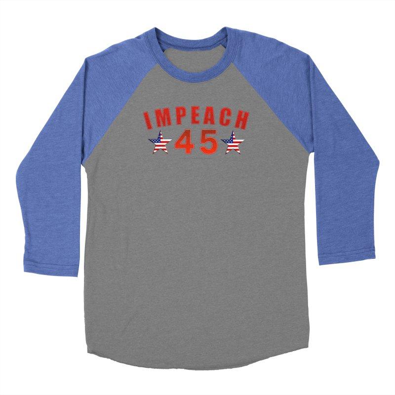 Impeach 45 From Leading Women's Baseball Triblend Longsleeve T-Shirt by Leading Artist Shop