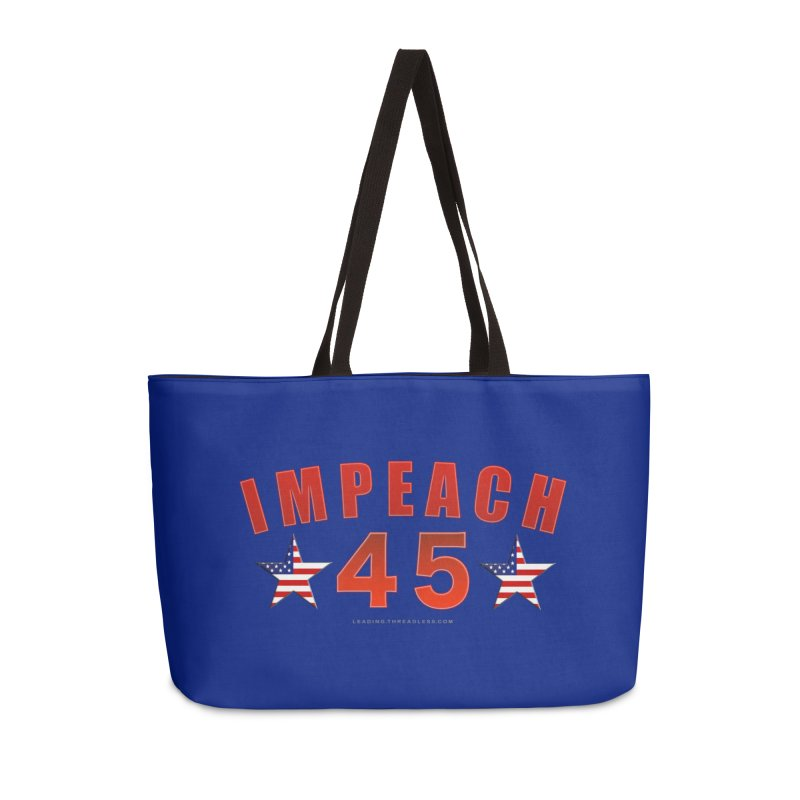 Impeach 45 From Leading Accessories Weekender Bag Bag by Leading Artist Shop
