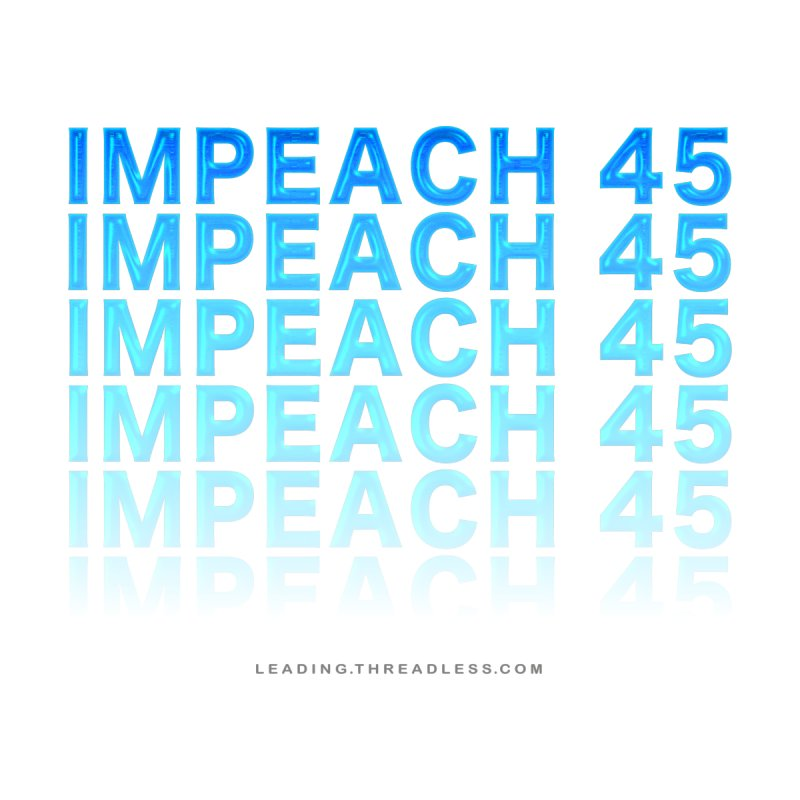 Impeach | Awesome Shirts by Leading Artist Shop