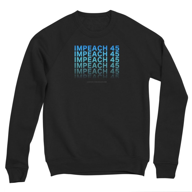 Impeach | Awesome Shirts Men's Sponge Fleece Sweatshirt by Leading Artist Shop