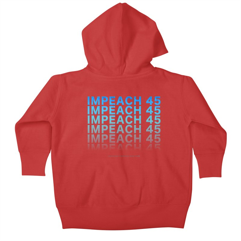 Impeach | Awesome Shirts Kids Baby Zip-Up Hoody by Leading Artist Shop