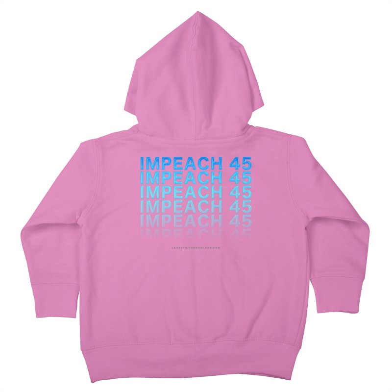 Impeach | Awesome Shirts Kids Toddler Zip-Up Hoody by Leading Artist Shop