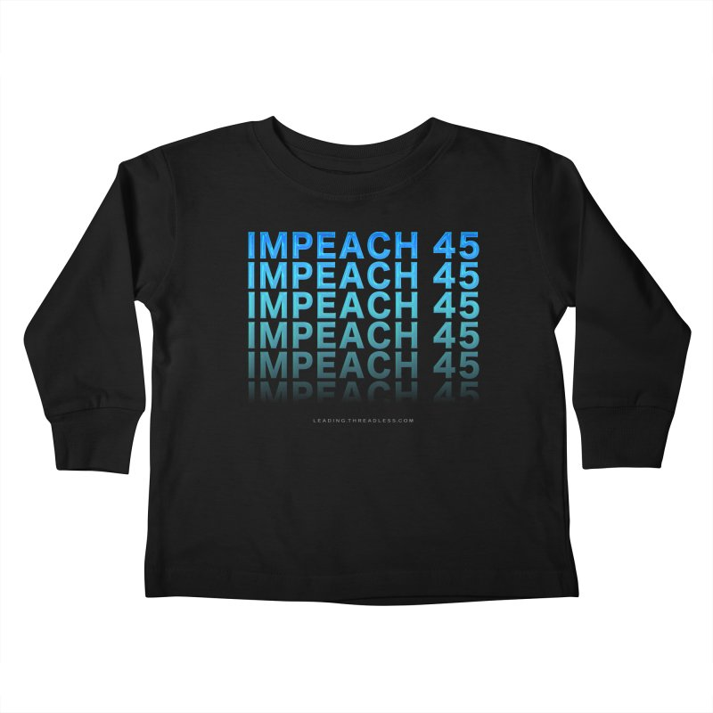 Impeach | Awesome Shirts Kids Toddler Longsleeve T-Shirt by Leading Artist Shop