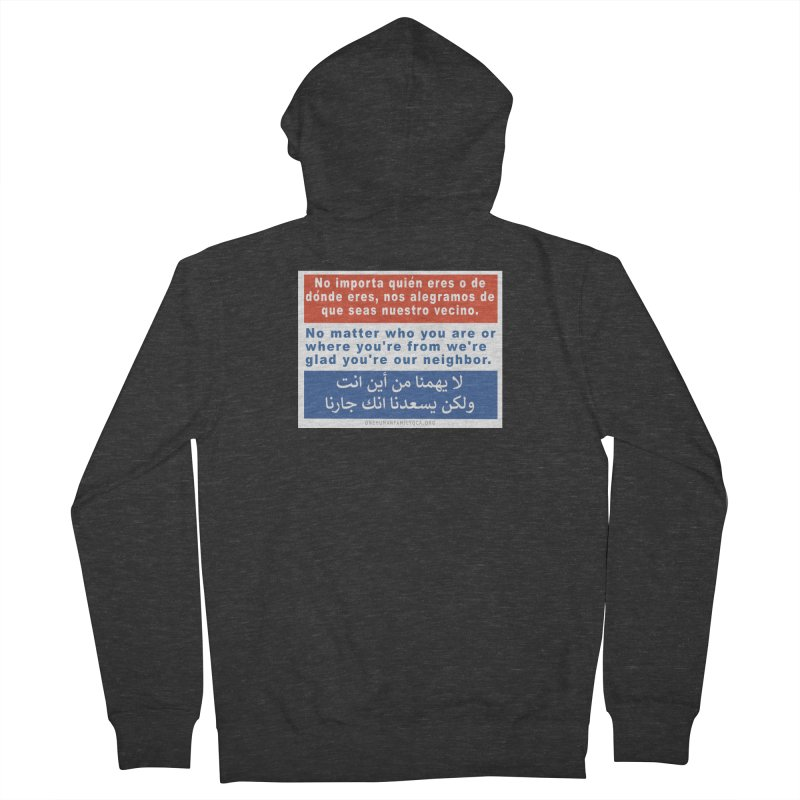 No Matter Who You Are Or Where You're From Women's French Terry Zip-Up Hoody by Leading Artist Shop