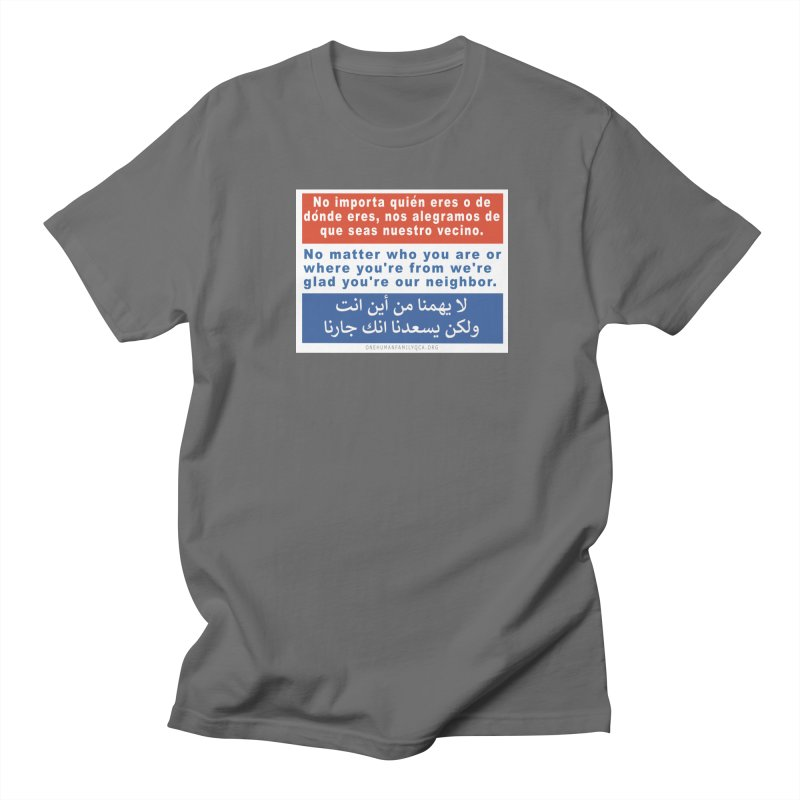 No Matter Who You Are Or Where You're From Men's T-Shirt by Leading Artist Shop