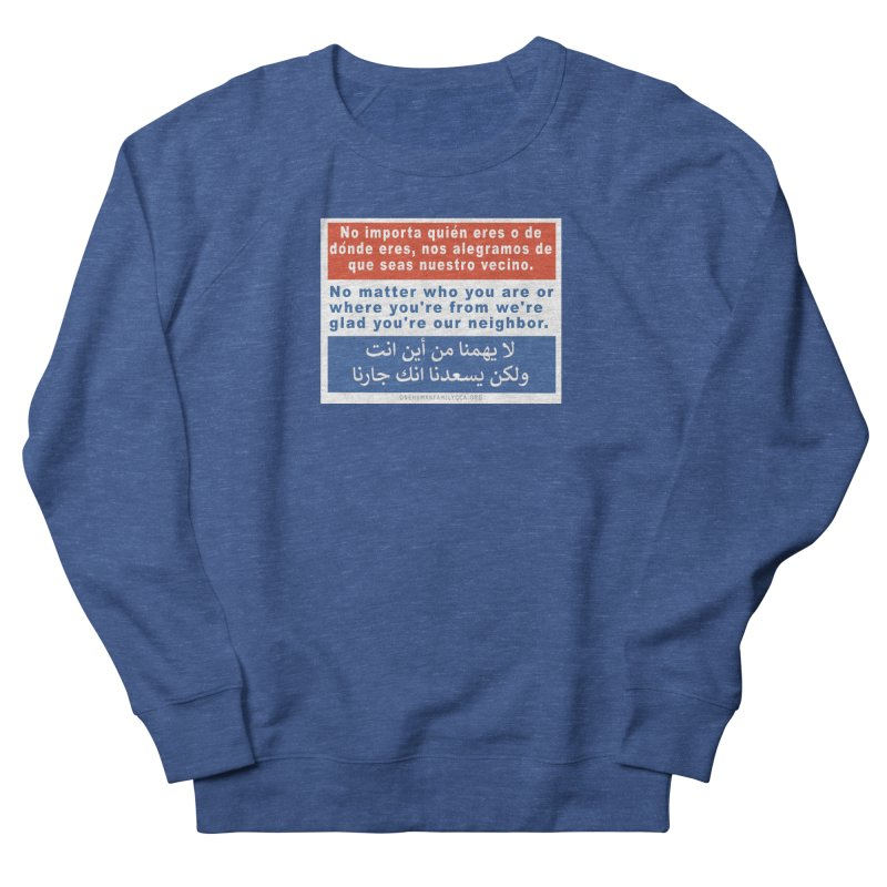No Matter Who You Are Or Where You're From Men's Sweatshirt by Leading Artist Shop