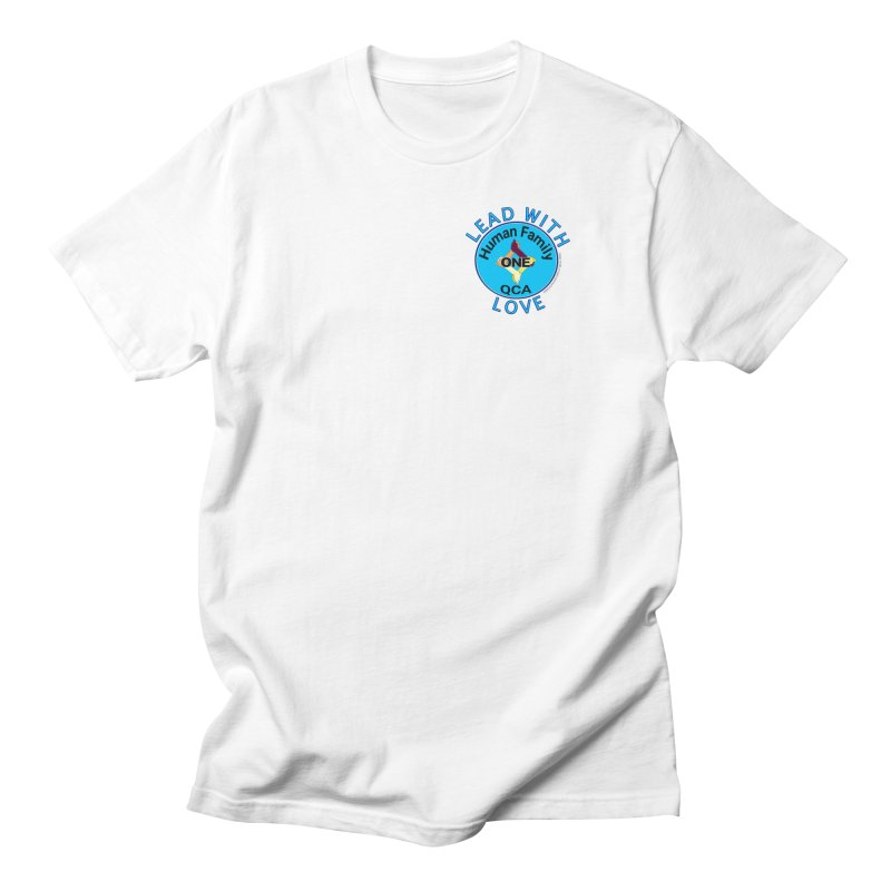 Lead With Love - One Human Family QCA Men's Regular T-Shirt by Leading Artist Shop