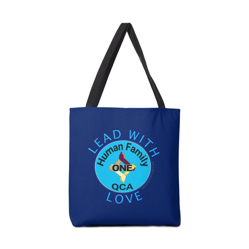 Lead With Love - One Human Family QCA Accessories Tote Bag Bag by Leading Artist Shop