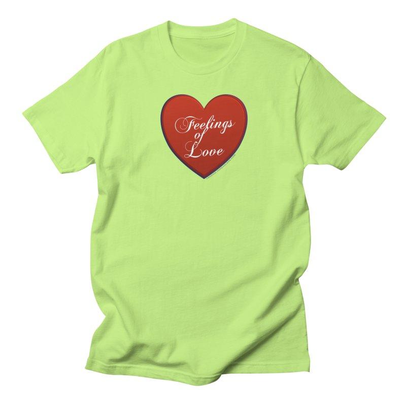 Feelings of Love Shirts n More Women's Regular Unisex T-Shirt by Leading Artist Shop
