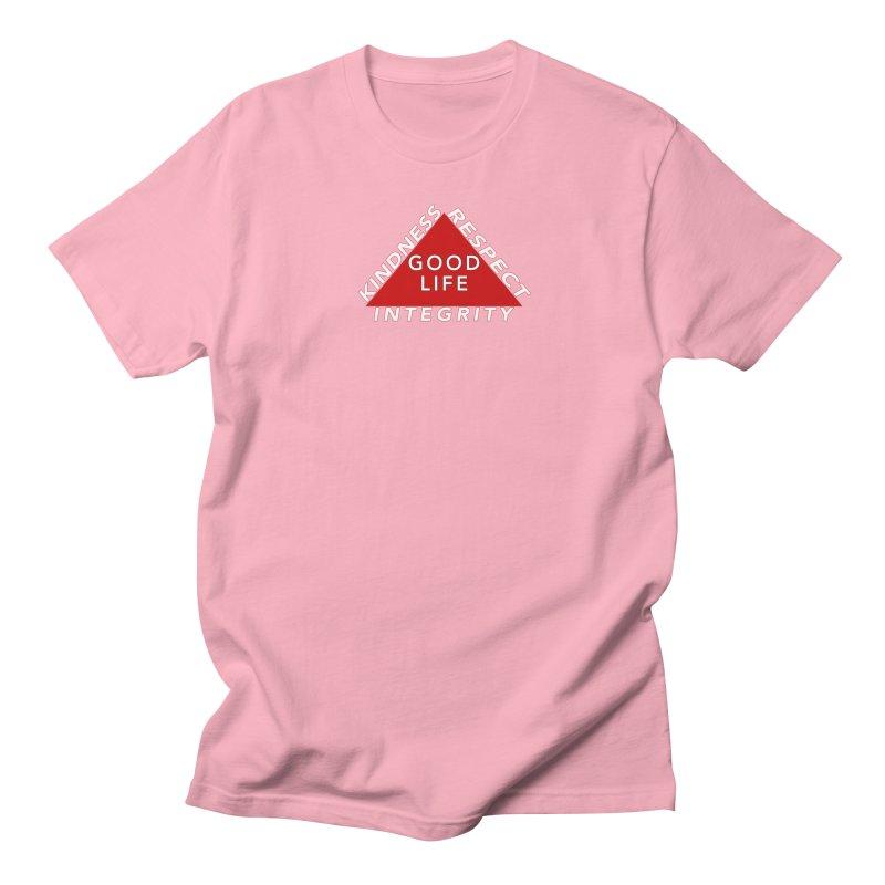 Good Life T-Shirt Women's Regular Unisex T-Shirt by Leading Artist Shop