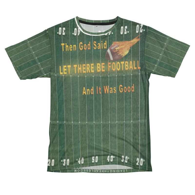 God Said Let There Be Football Tailgate Shirts Men's French Terry T-Shirt Cut & Sew by Leading Artist Shop