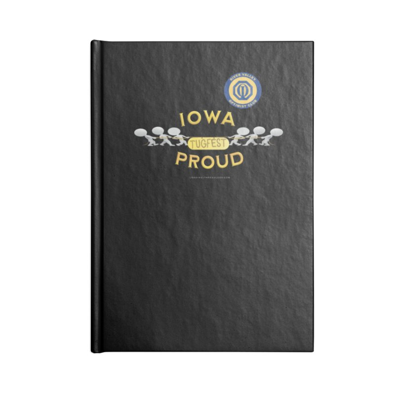 Tugfest Iowa Proud Accessories Blank Journal Notebook by Leading Artist Shop