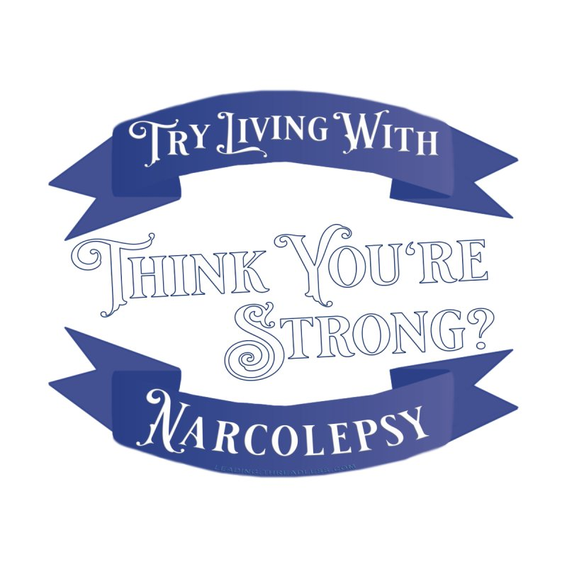 Narcolepsy Shirt by Leading Artist Shop