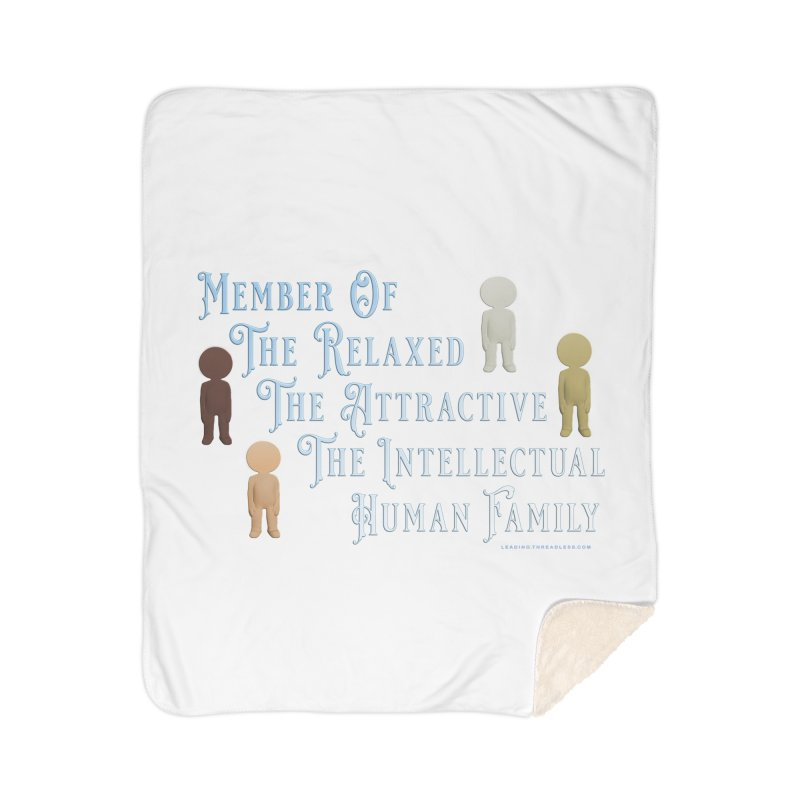 One Human Family Shirt Home Sherpa Blanket Blanket by Leading Artist Shop