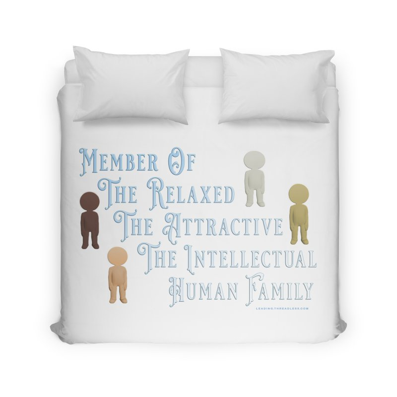 One Human Family Shirt Home Duvet by Leading Artist Shop